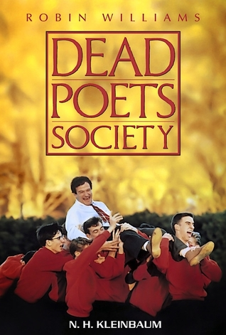 Recommended Reading: Dead Poets Society [Mass Market Paperback] N. H. Kleinbaum (Author)