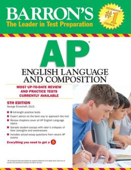 Recommended reading:  Barron's AP English Language and Composition, 5th Edition, by George Ehrenhaft